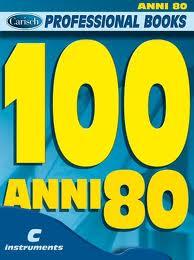 100 successi degli anni 80