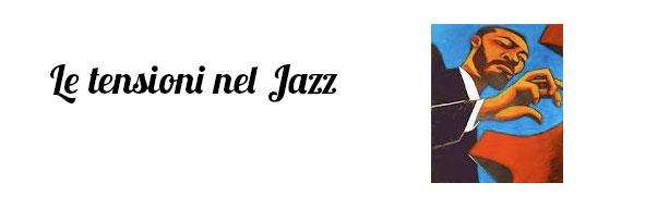 tensioni nel jazz titolo