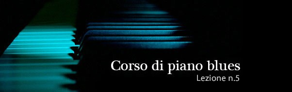 piano-blues-lezione-5