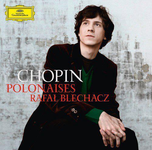 Blechacz_Polonaises_Chop