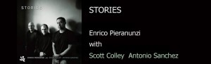 Enrico Pieranunzi, Scott Colley, Antonio Sanchez, Stories (2014 Cam Jazz)