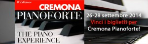 Cremona Pianoforte-The Piano Experience 2014