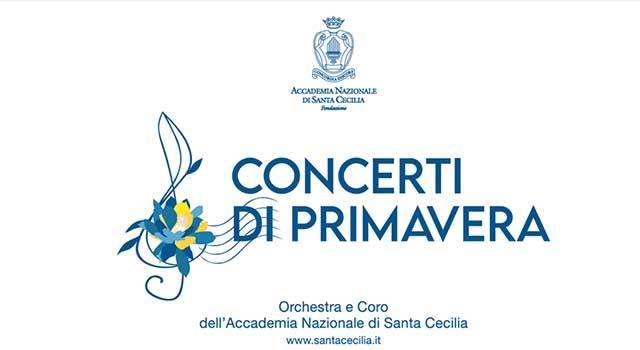Concerti di primavera - Accademia Nazionale di Santa Cecilia