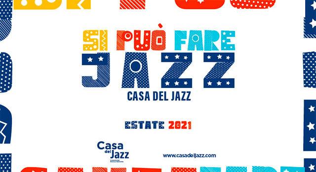 Si può fare Jazz-Casa del Jazz