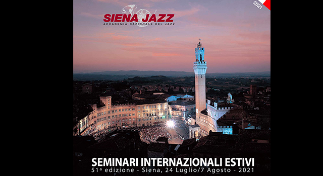 Seminari internazionali estivi Siena Jazz 2021