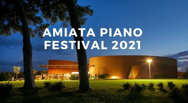 Amiata Piano Festival 2021
